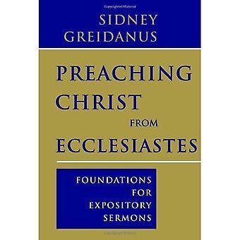 Predikar Kristus från Predikaren: stiftelser för populärvetenskapliga predikningar