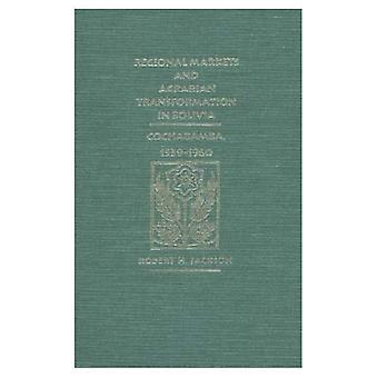 Alueellisten markkinoiden ja maatalouden muutos Bolivia: Cochabamba, 1539-1960