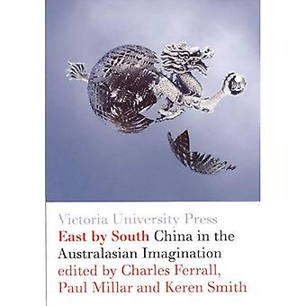 East by South: China in de Australasian verbeelding