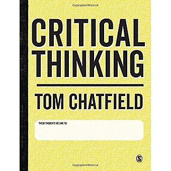 Kritisches Denken: Ihr Leitfaden für effektives Argument, erfolgreiche Analyse und Selbststudium