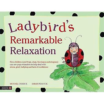 Ladybird's Remarkable Relaxation:How Children