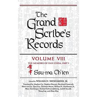 El volumen de registros de escribas Grand 8 el memorias de China Han parte de SsuMa & Chien