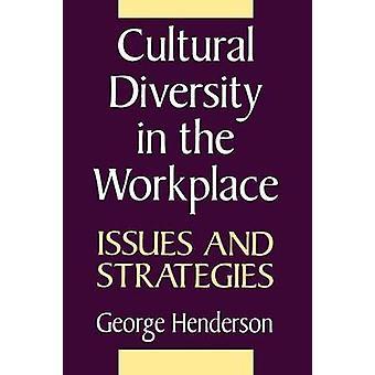 Culturele diversiteit in de werkplaats problemen en strategieën door Henderson & George