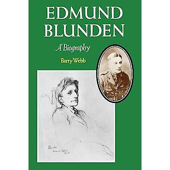 Edmund Blunden A Biography by Webb & Barry
