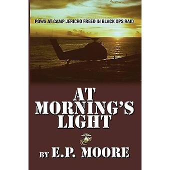 At Mornings Light by Moore & Ed