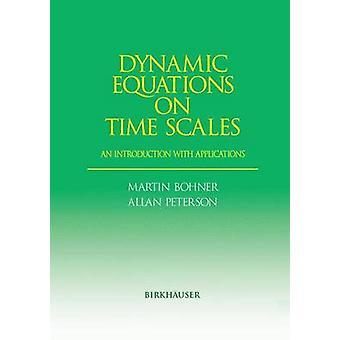 Dynamisk ligninger på tidsskalaer en introduktion med applikationer af Bohner & Martin