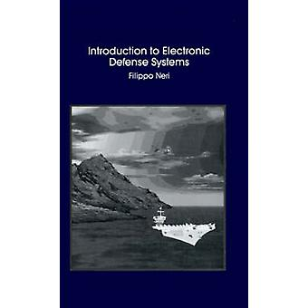 Introduction to Electronic Defense Systems by Neri & Filippo