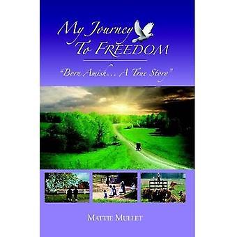 ボラ ・ マッティによる自由への私の旅
