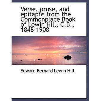 Vers prosa och epitafer från vardagsmat bok av Lewin Hill C.B. 18481908 genom Hill & Edward Bernard Lewin