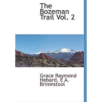 La piste Bozeman Vol. 2 par Hebard & Grace Raymond