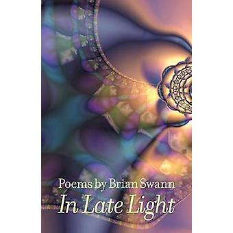 In Late Light by Swann & Brian