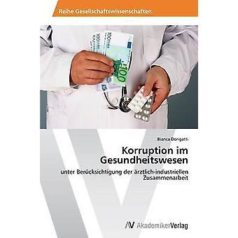 Korruption im Gesundheitswesen por Dorigatti Bianca