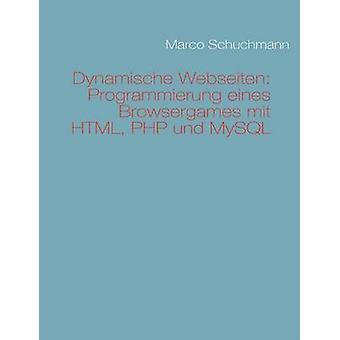 Durch Webseiten Einstieg in HTML PHP Und MySQL von & Marco Schuchmann