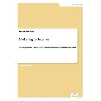 Marketing Im Internet durch & Frank Behrend