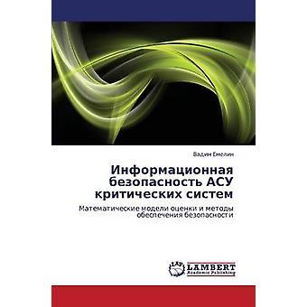 Informatsionnaya Bezopasnost Asu Kriticheskikh Sistem by Emelin Vadim
