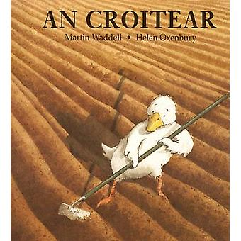 An Croitear by Martin Waddell - 9780861522392 Book