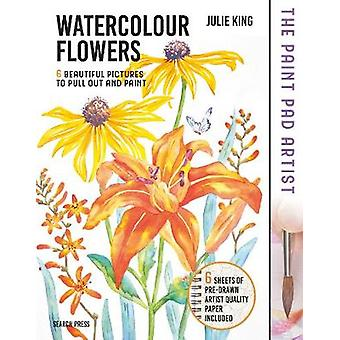 The Paint Pad Artist - Watercolour Flowers - 6 Beautiful Pictures to Pu