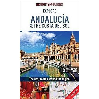 Insight Guides Explore Andalucia by Insight Guides Explore Andalucia