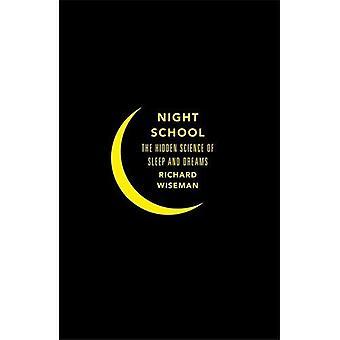 Night School: Wake up to the power of sleep