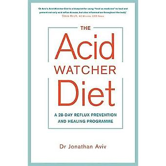 Acid Watcher Diet by Dr Jonathan Aviv
