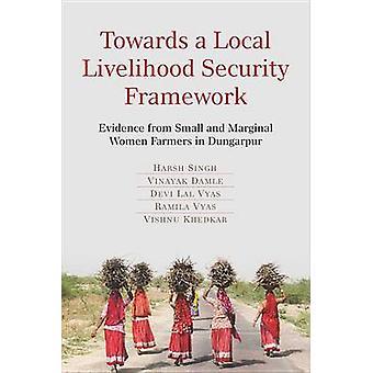 Towards a Local Livelihood Security Framework - Evidence from Small an