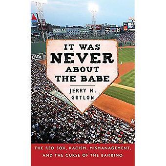 Se trataba no de la chica: los Red Sox, el racismo, mala gestión y la maldición del Bambino