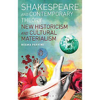 Shakespeare en hedendaagse theorie - nieuwe historicisme en culturele Mat