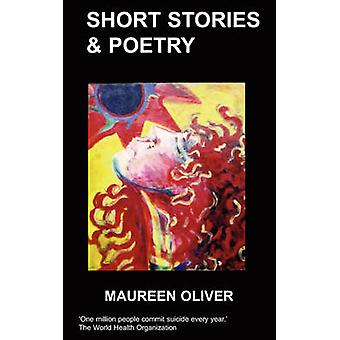 Short Stories  Poetry by Oliver & M.