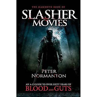 The Mammoth Book of Slasher Movies (Mammoth Books)