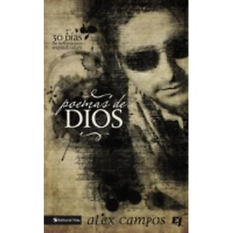 Poemas de Dios 30 Das de reflexiones espirituales by Campos & Alex