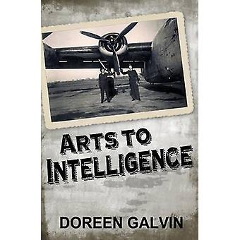 Arts to Intelligence by Galvin & Doreen