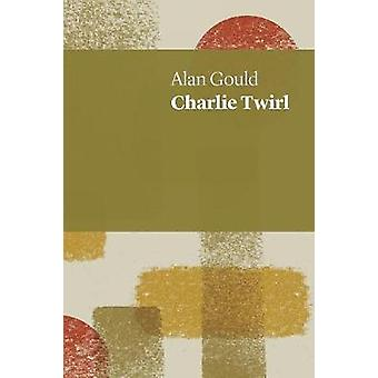 Charlie Twirl by Gould & Alan