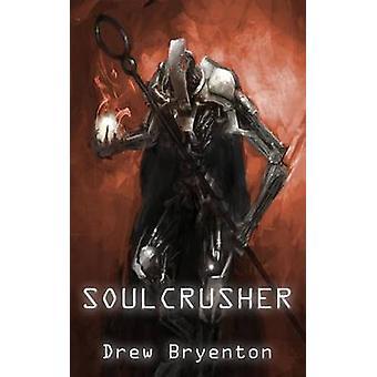 Soulcrusher by Bryenton & Drew