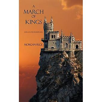 A March of Kings by Rice & Morgan