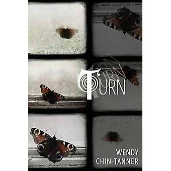 Turn by ChinTanner & Wendy