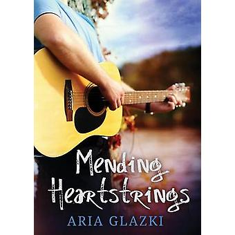 Mending Heartstrings by Glazki & Aria