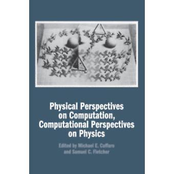 Perspectivas físicas sobre el análisis computacional perspect de Michael E Cuffaro