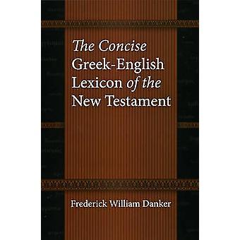 El léxico griego-inglés conciso del Nuevo Testamento de Federico W
