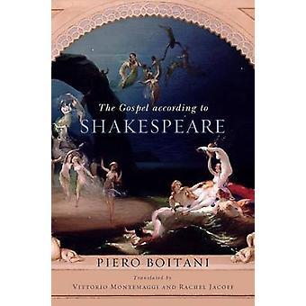 Gospel according to Shakespeare - The by Piero Boitani - 978026802235