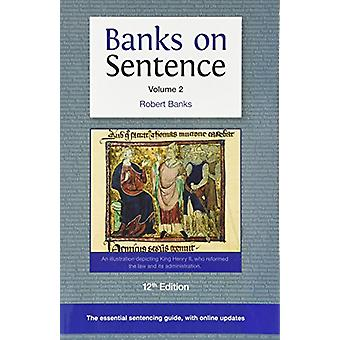 Banks on Sentence - 2017 - Volume 2 by Robert Banks - 9780993202254 Book