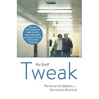 Tweak - Growing up on Crystal Meth by Nic Sheff - 9781471177941 Book