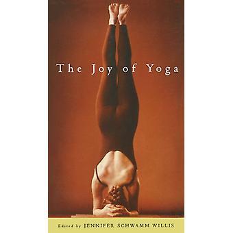 The Joy of Yoga by Jennifer Willis - 9781569245729 Book