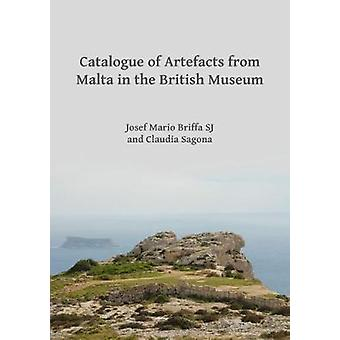 Catalogue of Artefacts from Malta in the British Museum by Claudia Sa