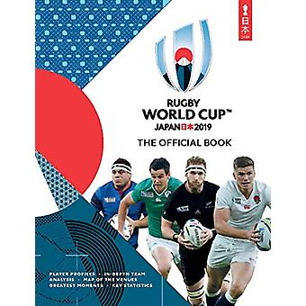 Rugby World Cup Japan 2019 (TM) - The Official Book by Simon Collings
