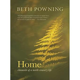 Home: Chronicle of a North� Country Life