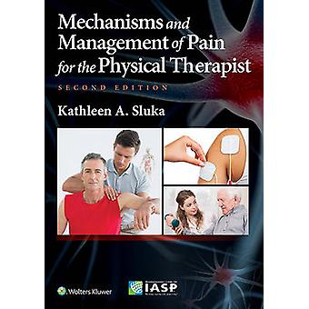 Mechanisms and Management of Pain for the Physical Therapist (2nd Rev