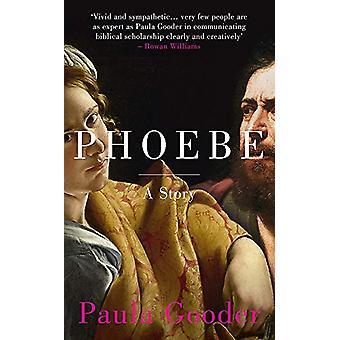 Phoebe - En historie af Paula Gooder - 9781444791747 Book