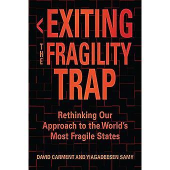 Salir de la trampa de la fragilidad - Repensar nuestro enfoque al mundo's Mo