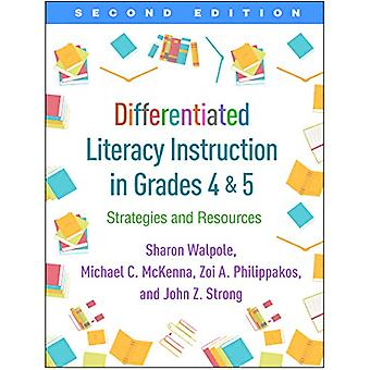 Differentiated Literacy Instruction in Grades 4 and 5 - Second Editio