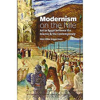 Modernisme sur le Nil - Art en Egypte entre l'Islam et le Conte